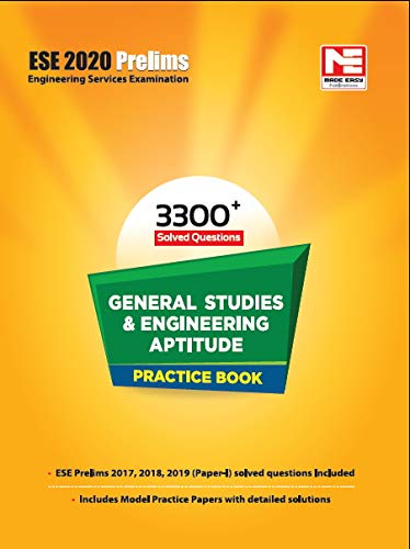 General Studies and Engineering Aptitude Practice Book - 3300+ Topicwise Solved Questions: ESE 2020 Prelims