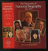 Dictionary of National Biography: 1961-1970: With an index covering the years 1901-1970 in one alphabetical series (Dictionary of National Biography Supplement)