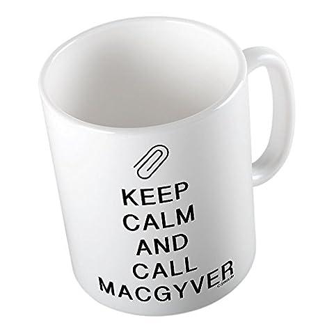 KEEP CALM and call Macgyver ★ Tasse amusante – Grande tasse à café – Tasse à thé ★ imprimé de haute qualité et slogan amusant ★ Le cadeau parfait en toute occasion
