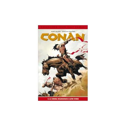 La Corona Insanguinata E Le Altre Storie. Conan: 8