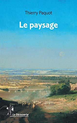 Le paysage par Thierry PAQUOT