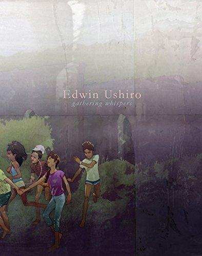 Edwin Ushiro: Gathering Whispers by Amanda Erlanson (2014-10-31)