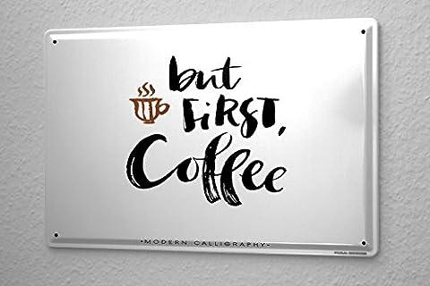 Plaque émaillée Publicité Signe D'Étain Cuisine mais la première tasse de café