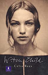 Witch Child (NEW LONGMAN LITERATURE 11-14) by C Rees (2003-03-07)