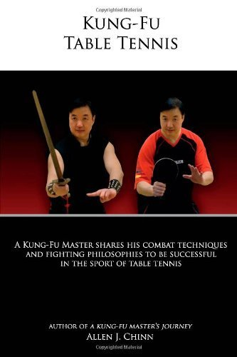 Kung-Fu Table Tennis by Chinn, Allen (2010) Paperback