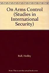 On Arms Control (Studies in international security)