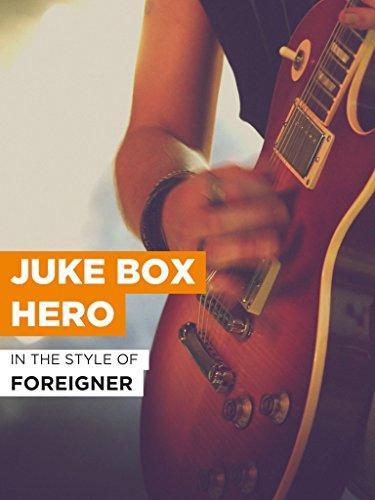 Juke Box Hero im Stil von