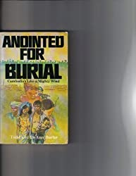 Anointed for Burial