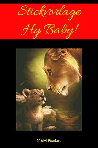 Vorlagen fürs Sticken: Hy Baby! (German Edition) eBook: M und M ...