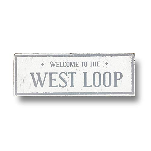 cwb2jcwb2jcwb2j Neighborhood Sign West Loop Neighborhood Sign of Chicago 6 x 11 Rustic Chicago Neighborhood Vintage Style Sign Chicagos West Loop