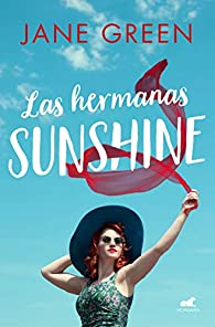 Las hermanas Sunshine par Jane Green
