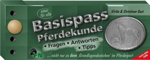 Hufeisen, Basis (Basispass Pferdekunde: Fragen, Antworten, Tipps rund ums Pferd und vor allem zum