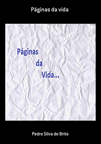 Páginas Da Vida (Portuguese Edition) por Pedro Silva De Brito