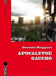 Apocalypse gaucho par German Maggiori