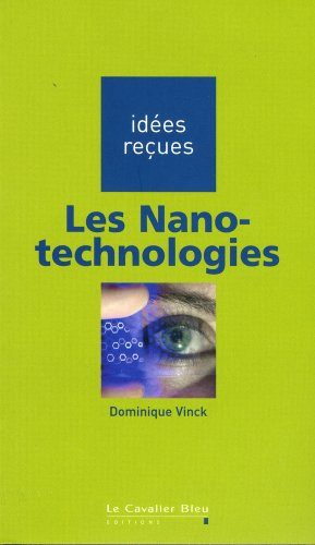 Les Nano-technologies par Dominique Vinck