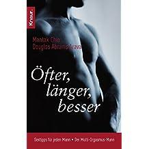 Öfter, länger, besser: Sextipps für jeden Mann