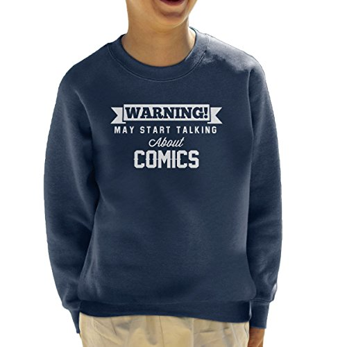 Warning May Start Talking About Comics Kid's Sweatshirt