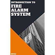 Introduction to Fire Alarm System (English Edition)