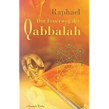 Der Feuerweg der Qabbalah -