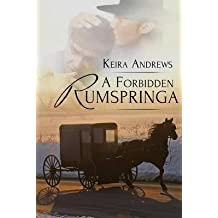 [(A Forbidden Rumspringa)] [By (author) Keira Andrews] published on (August, 2014)