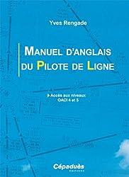 Manuel d'anglais du Pilote de Ligne : Accès aux niveaux OACI 4 et 5