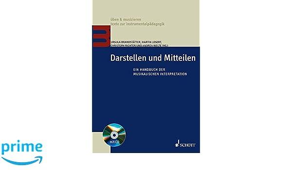 Darstellen Und Mitteilen Ein Handbuch Der Musikalischen