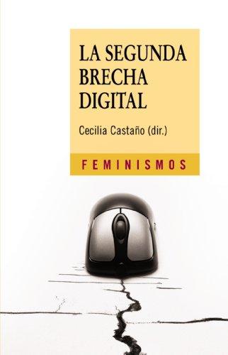 La segunda brecha digital (Feminismos) por Cecilia Castaño Collado