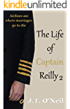 The Life of Captain Reilly 2 (English Edition)