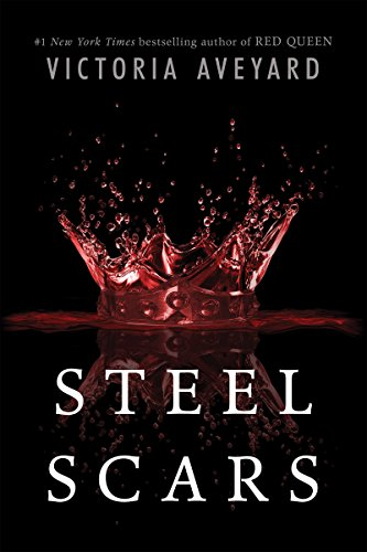Steel Scars (Red Queen Novella Book 2) (English Edition)