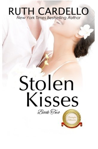 Stolen Kisses (The Barrington Billionaires) (Volume 2) by Ruth Cardello (2016-02-14)