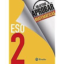 Objetivo aprobar Matemáticas 2 ESO: Edición 2016 (Castellano - Material Complementario - Objetivo Aprobar) - 9788469611982