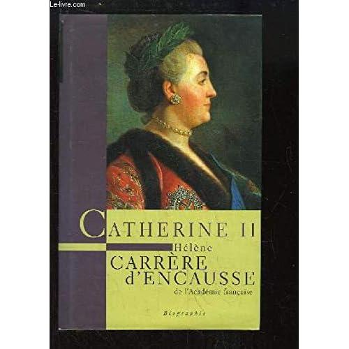 Catherine II, un âge d'or pour la Russie.