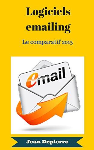 Logiciels emailing: Comparatif 2015