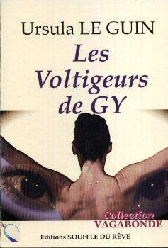 Voltigeurs de Gy (les) par Le Guin Ursula
