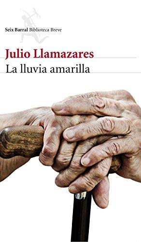 La lluvia amarilla por Julio Llamazares