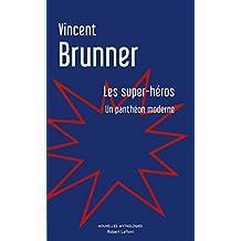 Les super-héros : un panthéon moderne, essai