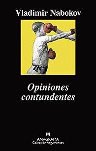 Opiniones contundentes par Vladimir Nabokov