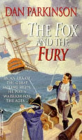 The Fox and the Fury by Dan Parkinson (1999-02-25)