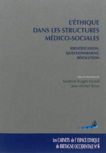 L'thique dans les structures mdico-sociales : Identification, questionnement, rsolution
