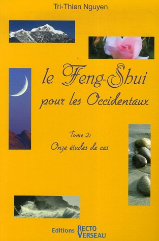 Feng-Shui pour les occidentaux Tome 2