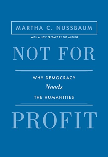 Not for Profit: Why Democracy Needs the Humanities - Updated Edition (The Public Square Book 21) (English Edition) State University Square