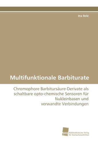 Multifunktionale Barbiturate: Chromophore Barbitursäure-Derivate als schaltbare opto-chemische Sensoren für Nukleinbasen und verwandte Verbindungen