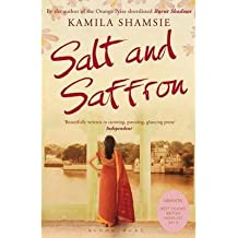 [(Salt and Saffron)] [Author: Kamila Shamsie] published on (May, 2001)