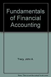 Fundamentals of Financial Accounting (Wiley Series in Accounting and Information Systems) by John A. Tracy (1978-01-26)