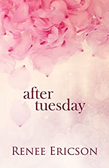 After Tuesday by [Ericson, Renee]