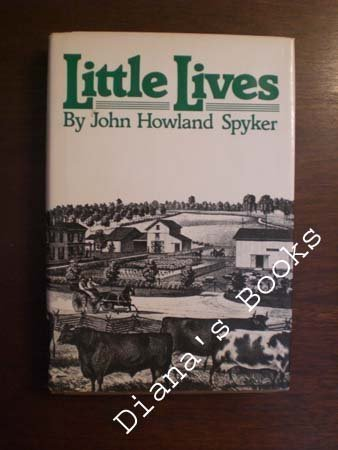 little-lives-by-john-howard-spyker-1980-02-01