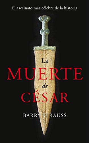 La muerte de Csar: El asesinato ms clebre de la historia