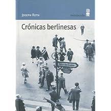 Crónicas berlinesas (Paisajes Narrados)