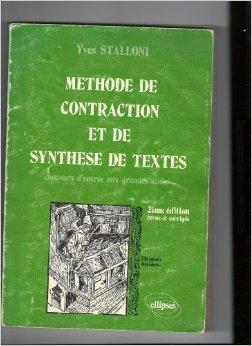 Méthode de contraction et de synthèse de textes : concours d'entrée aux grandes écoles de Yves Stalloni ( 20 juin 2008 )