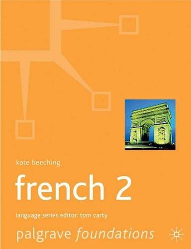 Foundations French: Level 2 (Palgrave Foundation Series Languages)
